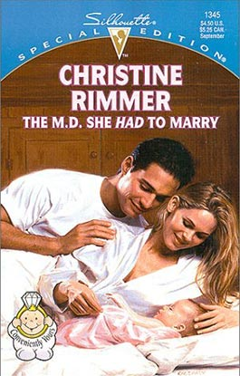 THE M.D. SHE HAD TO MARRY